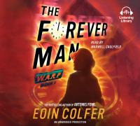 Cover image for The forever man. bk. 3 W.A.R.P. series