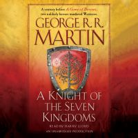 Cover image for A knight of the Seven Kingdoms [sound recording CD] : Hedge knight series