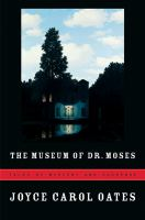 Cover image for The museum of Dr. Moses : tales of mystery and suspense