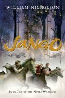 Cover image for Jango. bk. 2 : The noble warriors series