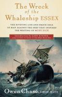 Imagen de portada para The wreck of the whaleship Essex : a narrative account