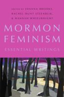 Cover image for Mormon feminism : essential writings