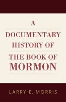 Cover image for A documentary history of the Book of Mormon