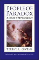 Imagen de portada para People of paradox : a history of Mormon culture
