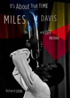 Cover image for It's about that time : Miles Davis on and off record