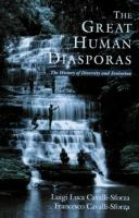 Cover image for The great human diasporas : the history of diversity and evolution