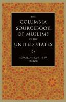 Cover image for The Columbia sourcebook of Muslims in the United States