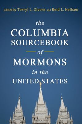 Cover image for The Columbia sourcebook of Mormons in the United States