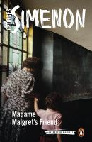 Cover image for Madame Maigret's friend : Inspector Maigret series
