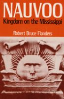 Cover image for Nauvoo: kingdom on the Mississippi