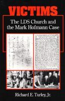Cover image for Victims : the LDS church and the Mark Hofmann case