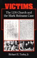 Imagen de portada para Victims : the LDS church and the Mark Hofmann case