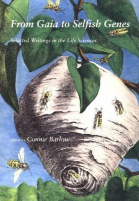 Cover image for From Gaia to selfish genes : selected writings in the life sciences