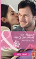Cover image for Her holiday prince charming