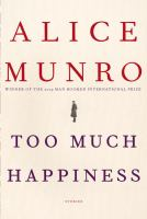 Cover image for Too much happiness : stories