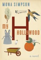 Cover image for My Hollywood : a novel