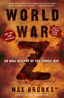 Cover image for World War Z : an oral history of the zombie war