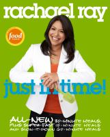 Cover image for Just in time! : all-new 30-minutes meals, plus super-fast 15-minute meals and slow it down 60-minute meals