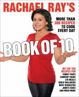 Cover image for Rachael Ray's book of 10 : more than 300 recipes to cook every day