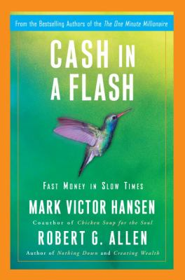 Cover image for Cash in a flash : fast money in slow times