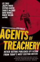 Cover image for Agents of treachery : never before published spy fiction from today's most exciting writers