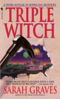 Cover image for Triple witch Home Repair is Homicide Mystery Series, Book 2.