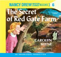 Cover image for The secret of red gate farm Nancy Drew Mystery Series, Book 6.