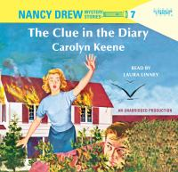 Cover image for The clue in the diary Nancy Drew Mystery Series, Book 7.