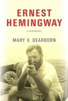 Cover image for Ernest Hemingway : a biography