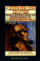 Cover image for The seven-per-cent solution being a reprint from the reminiscences of John H. Watson, M.D.