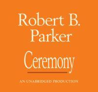 Cover image for Ceremony a Spenser novel