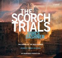 Cover image for The Scorch trials. bk. 2 Maze runner series