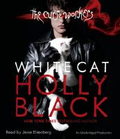 Cover image for White cat. bk. 1 The curse workers series