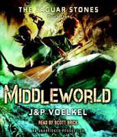 Cover image for Middleworld. bk. 1 Jaguar stones series