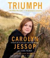 Cover image for Triumph life after the cult : a survivor's lesson