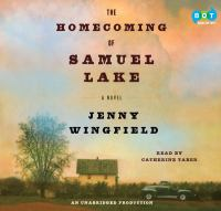 Cover image for The homecoming of samuel lake a Novel.