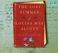 Cover image for The lost summer of Louisa May Alcott