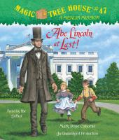 Cover image for Abe Lincoln at last!. bk. 19 Magic tree house. Merlin Mission series