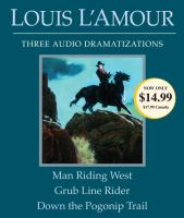 Cover image for Man riding west [sound recording CD] : Grub line rider ; Down the Pogonip Trail