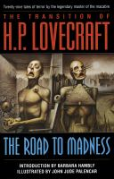 Cover image for The transition of H.P. Lovecraft the road to madness