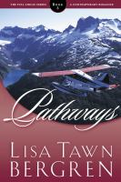 Cover image for Pathways Full Circle Series, Book 3.