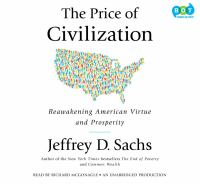 Cover image for The price of civilization [reawakening American virtue and prosperity]