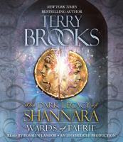 Cover image for Wards of Faerie. bk. 1 Dark legacy of Shannara series