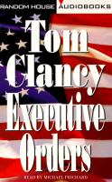 Cover image for Executive orders Jack Ryan Series, Book 9.