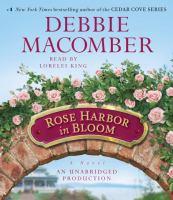 Cover image for Rose Harbor in bloom. bk. 2 Rose Harbor series