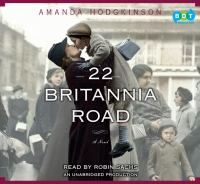 Imagen de portada para 22 Britannia Road [a novel]