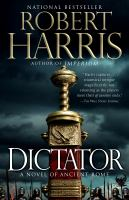Cover image for The dictator Cicero Series, Book 3.