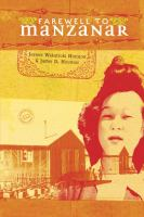 Cover image for Farewell to Manzanar : a true story of Japanese American experience during and after the World War II internment