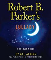 Cover image for Robert B. Parker's lullaby Spenser series