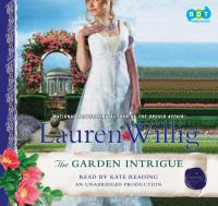 Cover image for The garden intrigue. bk. 9 Pink Carnation series
